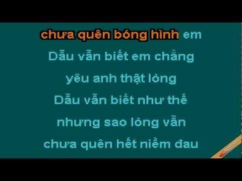 Cang Quen Cang Dau Karaoke - Lưu Chí Vỹ - CaoCuongPro