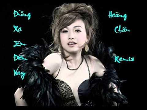 Đừng Xa Em Đêm Nay Remix - Hoàng Châu