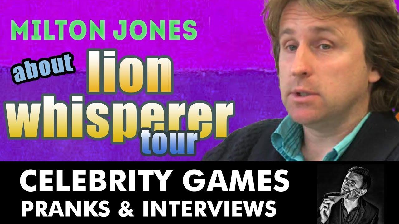 Milton jones lion whisperer online dating 5