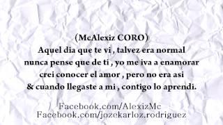 Contigo Aprendi RAP ROMANTICO McAlexiz Garcia Ft. Mc