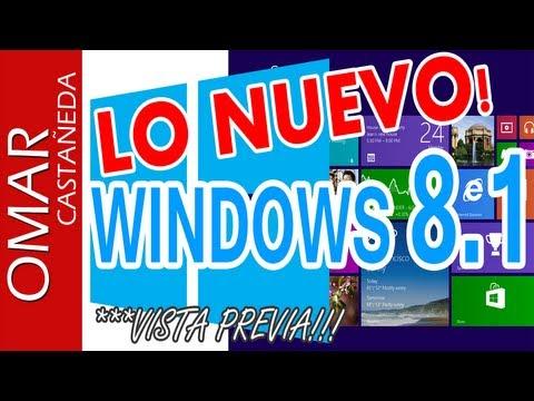 LO NUEVO EN WINDOWS 8.1 VISTA PREVIA!