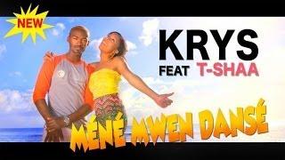 KRYS ft. Tshaa - Méné Mwen Dansé