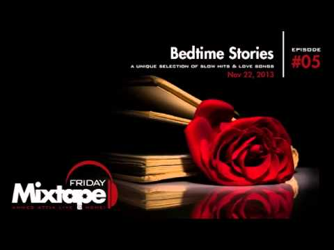 Friday Mixtape - Episode 0005 - Bedtime Stories
