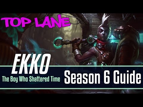 League of Legends Ekko Guide | Season 6 | Patch 6.18