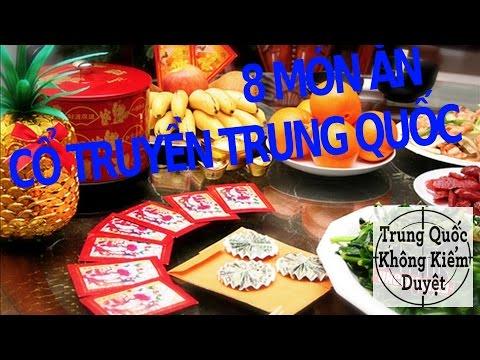 8 món ăn dịp Tết cổ truyền Trung Hoa - TRUNG QUỐC KHÔNG KIỂM DUYỆT