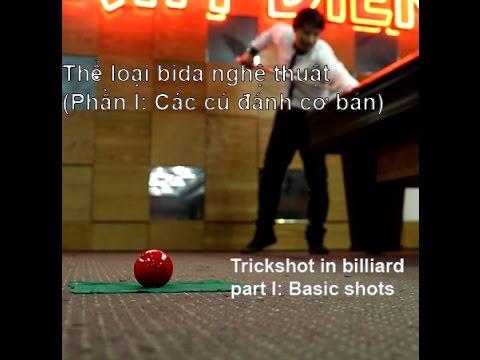 Khiem Le-Billiard  Basic Trickshot|Giới thiệu bida Nghệ Thuật (Part 1: các cú đánh cơ bản)