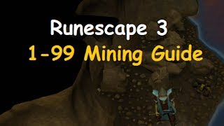 Runescape: Ultimate 1-99 Mining Guide 2014