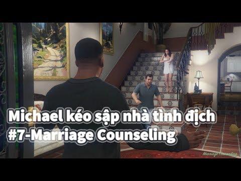 GTA V (Việt Hóa) - Vợ ngoại tình, Michael kéo sập nhà tình địch, #7-Marriage Counseling