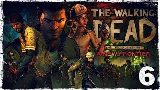 The Walking Dead: A New Frontier. #6: Цивилизованный мир.