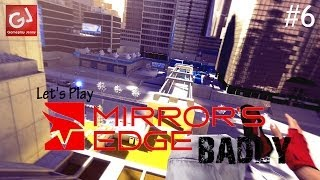Let's Play Mirror's Edge (Badly) #6: Food For Thought