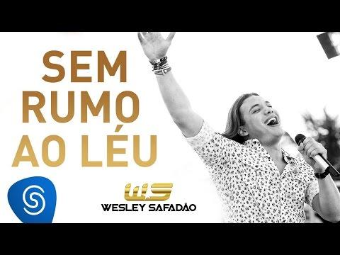 Wesley Safadão - Sem Rumo ao Léu [Álbum Paradise]