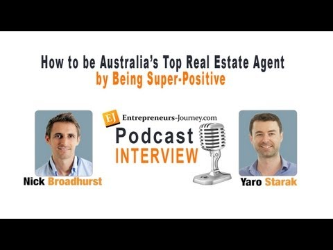 How Nick Broadhurst Became Australia's Top Real Estate Agent by Being Super Positive Video