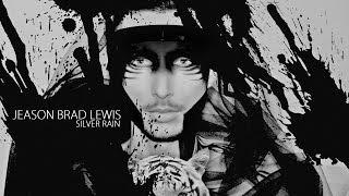 Jeason Brad Lewis - Silver Rain