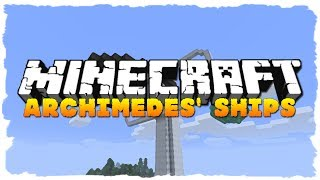 Minecraft Mod Showcase: ARCHIMEDES SHIPS (MC 1.6.2)