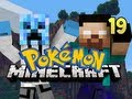 Minecraft Pokemon - w/ NoahCraftFTW Ep. 19