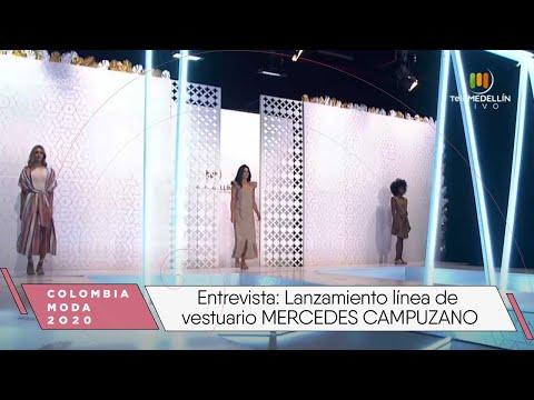 Entrevista: Lanzamiento línea de vestuario MERCEDES CAMPUZANO [Colombiamoda 2020] Telemedellín
