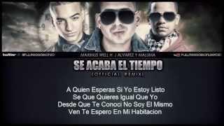 Se Acaba El Tiempo Remix) Maximus Wel Ft J Alvarez Y