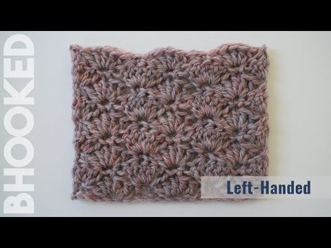 How to Crochet the Shell Stitch Left Handed