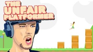 Unfair Platformer | U MAD BRO??