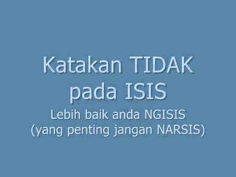 ngiISIS tanpa ISIS jangan narSIS