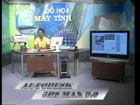 Hướng dẫn học 3Ds Max bài 21+22