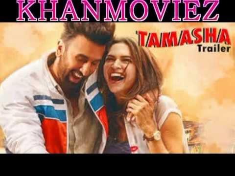 Tamasha 2015 Watch Hindi Movie Part1/2