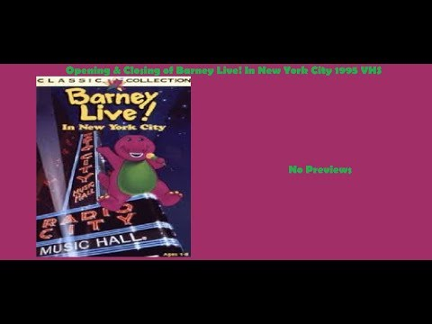 Barney Live! In New York 1995 VHS Opening & Closing
