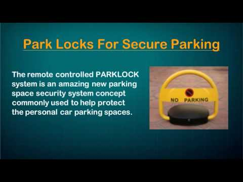 Park Locks For Secure Parking