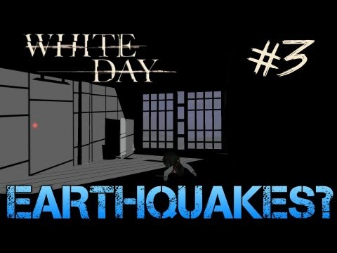 White Day: A Labyrinth Named School - Gameplay Walkthrough Part 3 - EARTHQUAKES?