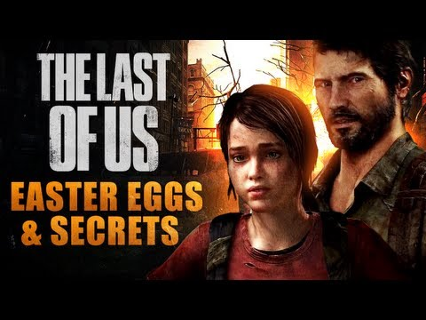 The Last of Us Easter Eggs and Secrets