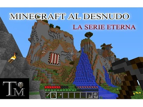 Minecraft al Desnudo - Episodio 8