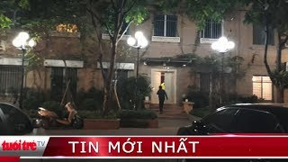 ⚡ NÓNG | Khám xét nhà riêng của ông Đinh La Thăng