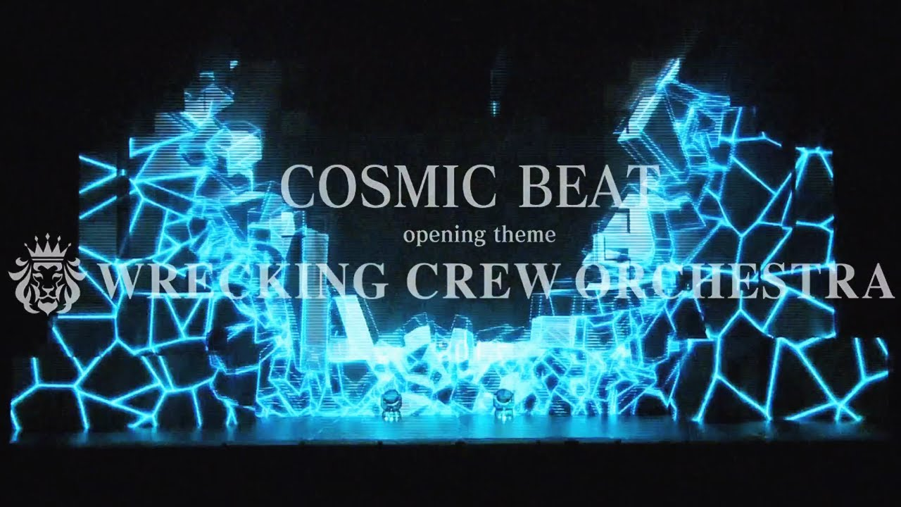 """""""COSMIC BEAT"""" Opening Theme - Wrecking Crew Orchestra / EL SQUAD 