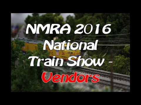 NMRA 2016 National Model Train Show - Vendors