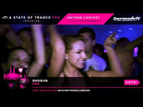 Shogun - 550 [ASOT 550 Anthem Contest]