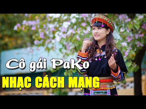 Cô Gái PaKo - Những Ca Khúc Nhạc Cách Mạng Bất Hủ