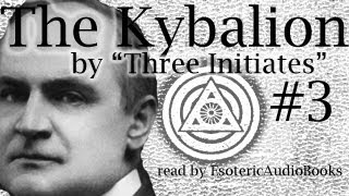The Kybalion [03] Chapter II. The Seven Hermetic Principles