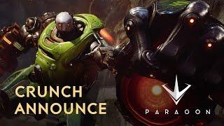 Paragon - Crunch Bejelentés Trailer