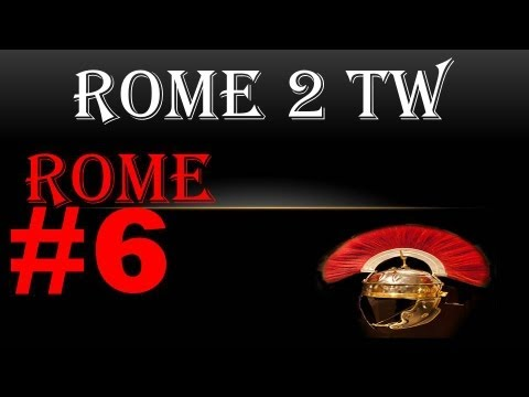 "Let's Play Total War Rome 2 Rome campaign 6 ""Politics, politics..."""