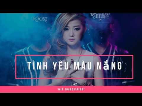 NGOC KAYLA - TINH YEU MAU NANG - HIEU PHAN REMIX