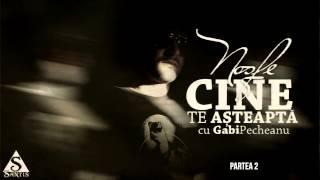 Nosfe - Cine Te Asteapta (Part 2) (cu Gabi Pecheanu)