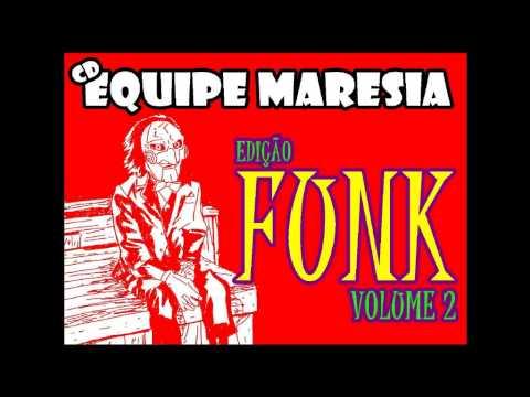 CD EQUIPE MARESIA- EDIÇÃO FUNK VOLUME 2