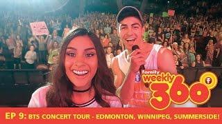 Weekly 360 - Ep 9: BTS Concert Tour - Edmonton, Winnipeg, Summerside!