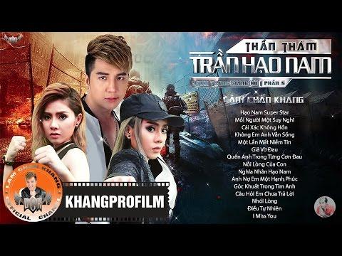 Lâm Chấn Khang 2017 - Những Ca Khúc Hay Nhất Của Lâm Chấn Khang - Album Thần Thám Trần Hạo Nam
