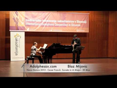 Blaz Mijovic – Nova Gorica 2013 – Cesar Franck: Sonata in A Major III Mov