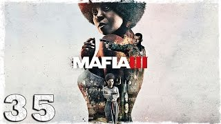 Mafia 3. #35: Автоугонщики.