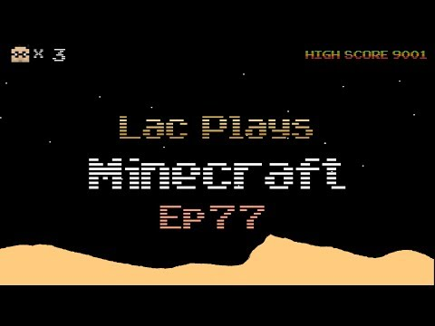 Lac Plays Minecraft Ep 77 Let's Add as Ship to the Drydocks
