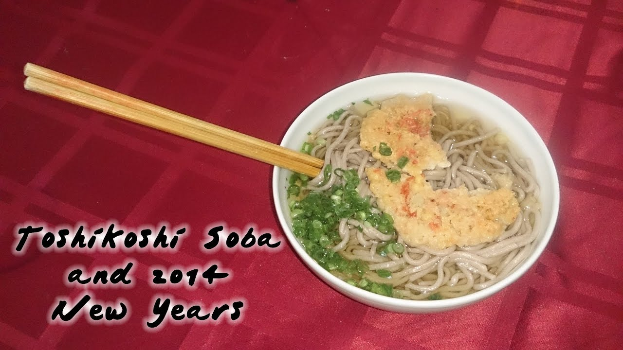 Toshikoshi Soba and 2014 New Years - I Live in Japan 111 - YouTube