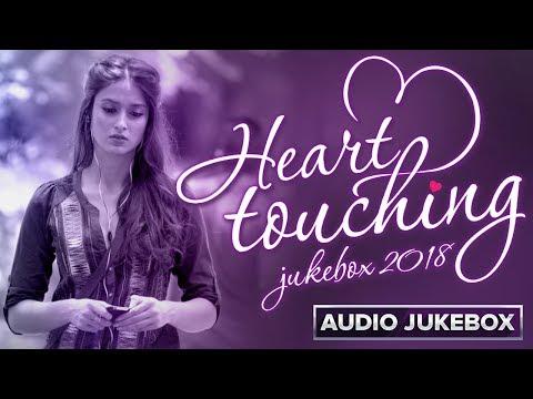 Heart Touching | Audio Jukebox 2018 | Hindi Sad Songs