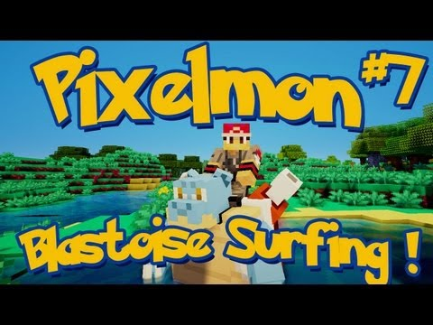 Pixelmon Minecraft Pokemon Mod Season 2 Lets Play! Episode 7 - Blastoise Surfing!